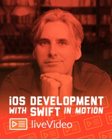 livevideo-ios-development-with-swift-in-motion